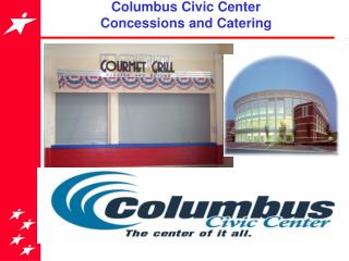 Columbus Civic Center Concessions and Catering