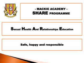 - MACKIE ACADEMY -   SHARE  PROGRAMME