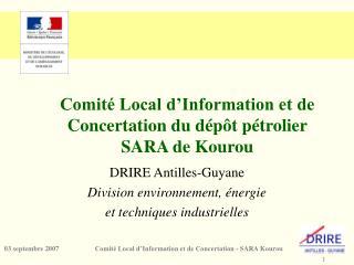 Comité Local d'Information et de Concertation du dépôt pétrolier SARA de Kourou
