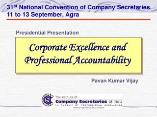 Corporate Excellence and  Professional Accountability