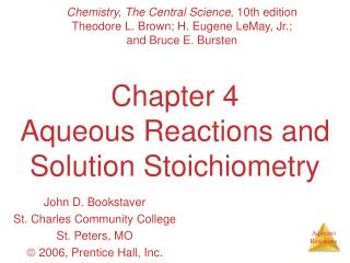 Chapter 4 Aqueous Reactions and Solution Stoichiometry