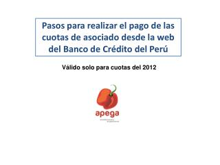 Pasos para realizar el pago de las cuotas de asociado desde la web del Banco de Crédito del Perú
