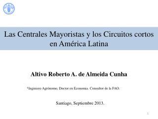 Las Centrales Mayoristas y los Circuitos cortos en América Latina