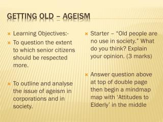 Getting old – ageism
