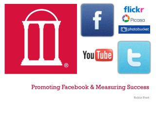 Promoting Facebook & Measuring Success