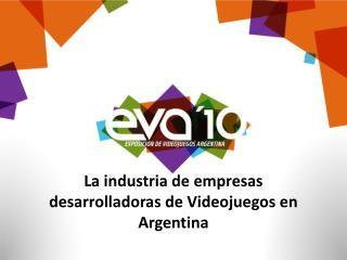 La industria de empresas desarrolladoras de Videojuegos en Argentina