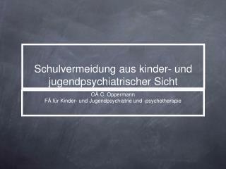 Schulvermeidung aus kinder- und jugendpsychiatrischer Sicht