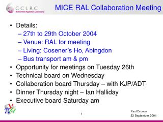 MICE RAL Collaboration Meeting
