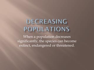 DECREASING POPULATIONS