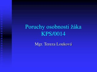Poruchy osobnosti ��ka KPS/0014