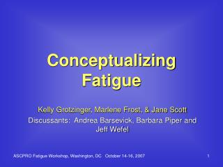 Conceptualizing Fatigue