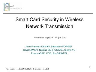 Smart Card Security in Wireless Network Transmission