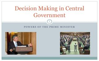Decision Making in Central Government