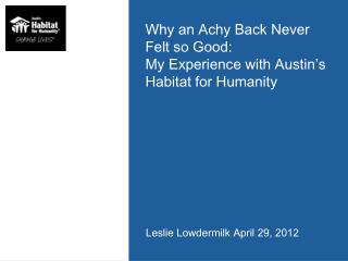 Why an Achy Back Never Felt so Good: My Experience with Austin's Habitat for Humanity