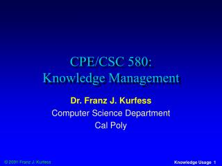 CPE/CSC 580:  Knowledge Management