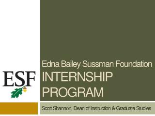 Edna Bailey Sussman Foundation internship Program