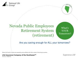 Nevada Public Employees Retirement System    (retirement)