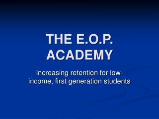 THE E.O.P. ACADEMY