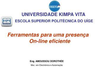 ESCOLA SUPERIOR POLITÉCNICA DO UÍGE