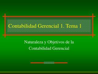 Contabilidad Gerencial 1. Tema 1