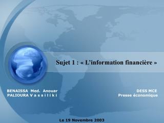 Sujet 1 : « L'information financière »