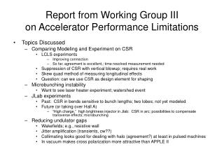 Report from Working Group III  on Accelerator Performance Limitations