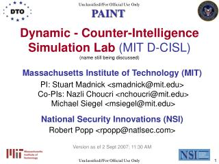Dynamic - Counter-Intelligence Simulation Lab (MIT D-CISL) (name still being discussed )