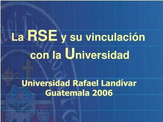 La  RSE  y su vinculación  con la  U niversidad