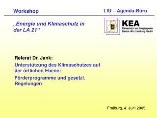 Workshop    Energie und Klimaschutz in  der LA 21