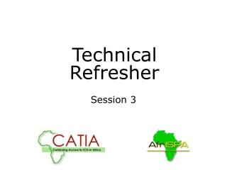 Technical Refresher
