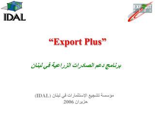 """"""" Export Plus"""""""