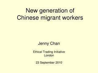 New generation of  Chinese migrant workers