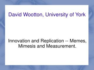 David Wootton, University of York