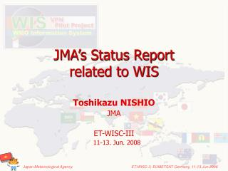 JMA's Status Report related to WIS