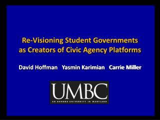 Re-Visioning Student Governments as Creators of Civic Agency Platforms