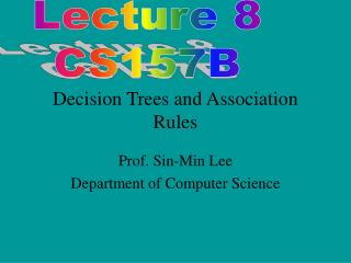 Decision Trees and Association Rules