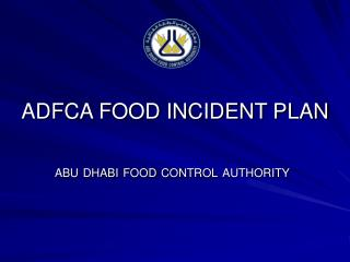 ADFCA FOOD INCIDENT PLAN