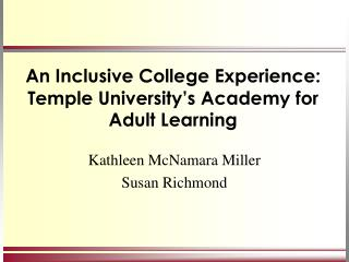 An Inclusive College Experience:  Temple University's Academy for Adult Learning