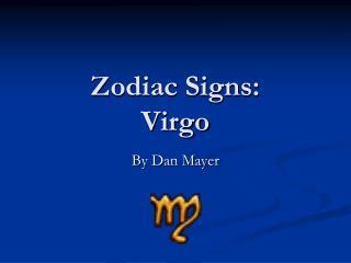 Zodiac Signs: Virgo