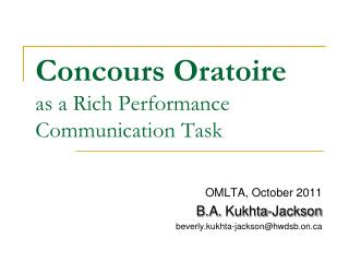 Concours Oratoire as a Rich Performance Communication Task