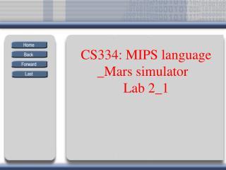 CS334: MIPS language _Mars simulator Lab 2_1