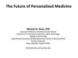 The Future of Personalized Medicine