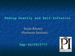 Fading Gravity and Self-Inflation