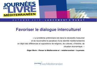 Favoriser le dialogue interculturel