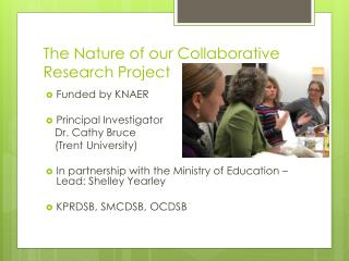 The Nature of our Collaborative  Research Project