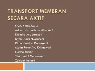 TRANSPORT MEMBRAN SECARA AKTIF