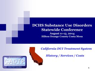 Al        California DUI Treatment System History / Services / Costs