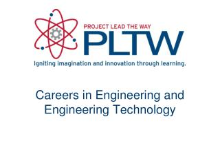 Careers in Engineering and Engineering Technology