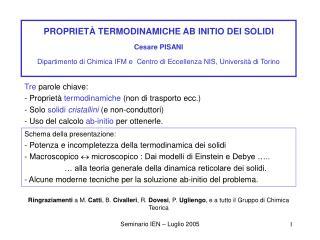 PROPRIET  TERMODINAMICHE AB INITIO DEI SOLIDI    Cesare PISANI  Dipartimento di Chimica IFM e  Centro di Eccellenza NIS,