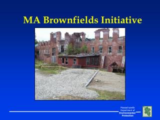 MA Brownfields Initiative